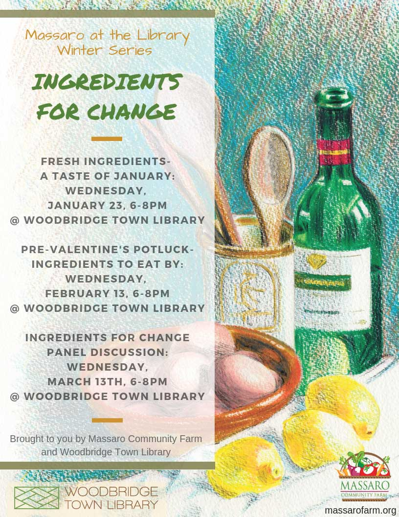 "Massaro Community Farm & The Woodbridge Library To Co-Host ""Ingredients For Change"" Winter Series"